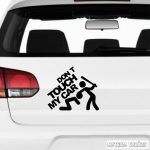 Don't touch my car! - Szélvédő matrica