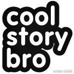 Cool Story Bro felirat - Szélvédő matrica