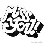 Miss You (hiányzol) Autómatrica