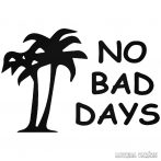 No Bad Days pálmafa - Autómatrica