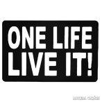 One Life Live It! - Autómatrica