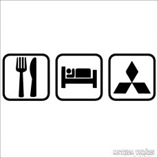 Eat Sleep Mitsubishi matrica