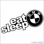 Eat Sleep BMW matrica 2