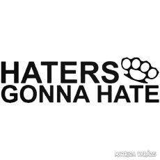 Haters Gonna Hate Boxer - Autómatrica