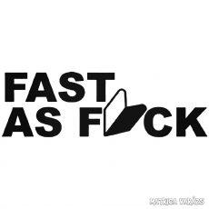 FAST AS FCK - Autómatrica