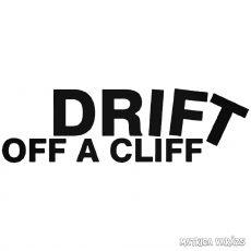 DRIFT off a cliff - Szélvédő matrica