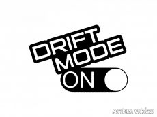 Drift Mode On Now - Szélvédő matrica