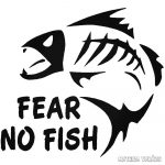 Fear No Fish matrica