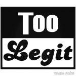 Too Legit Autómatrica